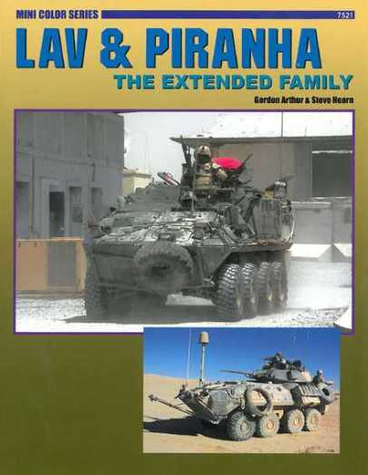 LAV & Piranha: The Extended Family