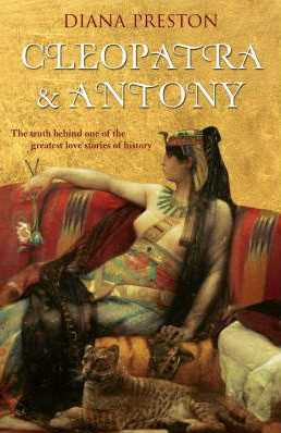 Cleopatra & Antony: The Truth Behind one of the Greatest Love Stories of History
