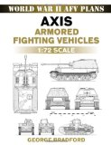 Axis Armored Fighting Vehicles 1:72 Scale Plans