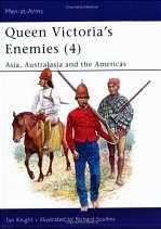 Queen Victoria's Enemies (4): Asia, Australasia and the Americas