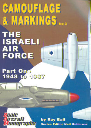 The Israeli Air Force Part One: 1948 to 1967