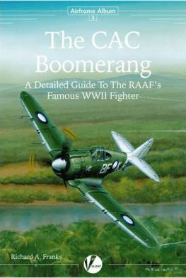 The CAC Boomerang: A Detailed Guide to the RAAF's Famous WWII Fighter