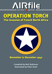 Operation Torch: The Invasion of French North Africa - November to December 1942