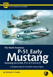 The North American P-51 Early Mustang (including the A-36, P-51 and P-51A to C)