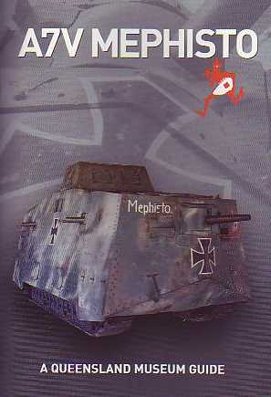 A7V Mephisto: The Last German First World War Tank
