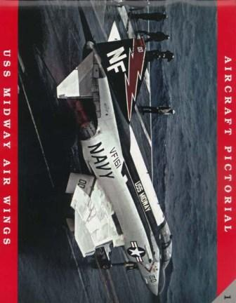 USS Midway Air Wings: A Pictorial Chronology of Midway's Air Groups and Air Wings