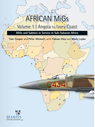 African MiGs Volume 1: Angola to Ivory Coast