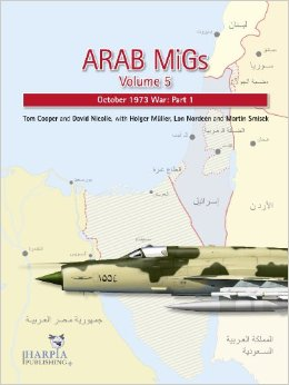 Arab MiGs Volume 5: October 1973 War: Part 1