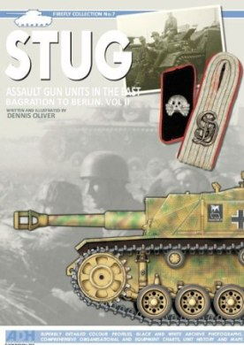 STUG: Assault Gun Units in the East, Bagration to Berlin. Vol II