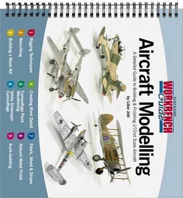 Aircraft Modelling: A Detailed Guide to Building & Finishing 1/72nd Scale Aircraft