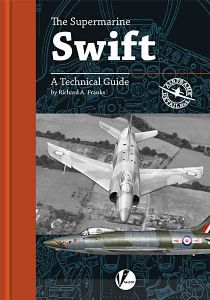 The Supermarine Swift: A Technical Guide