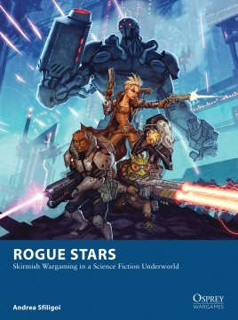 Rogue Stars - Skirmish Wargaming in a Science Fiction Underworld