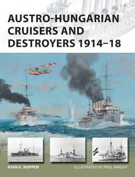 Austro-Hungarian Cruisers and Destroyers 1914-18
