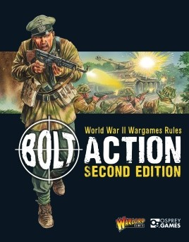 Bolt Action: World War II Wargames Rules - Second Edition