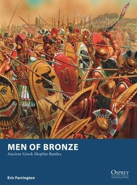 Men of Bronze - Ancient Greek Hoplite Battles