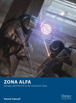 Zona Alpha - Salvage and Survival in the Exclusion Zone