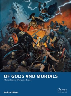 Of Gods and Mortals - Mythological Wargame Rules
