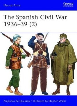 The Spanish Civil War 1936-39 (2): Republican Forces