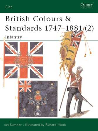 British Colours & Standards 1747-1881 (2): Infantry