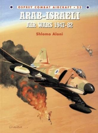 Arab-Israeli Air Wars 1947-82