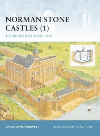 Norman Stone Castles (1): The British Isles 1066-1216