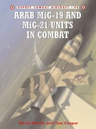 Arab MiG-19 & MiG-21 Units in Combat