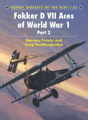 Fokker D VII Aces of World War 1: Part 2