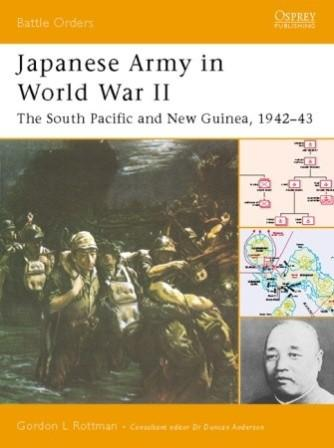 Japanese Army in World War II: The South Pacific and New Guinea 1942-43