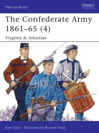 The Confederate Army 1861-65 (4): Virginia & Arkansas