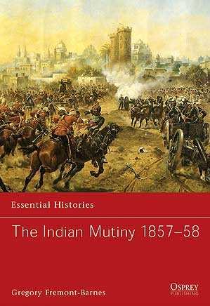 The Indian Mutiny 1857-58