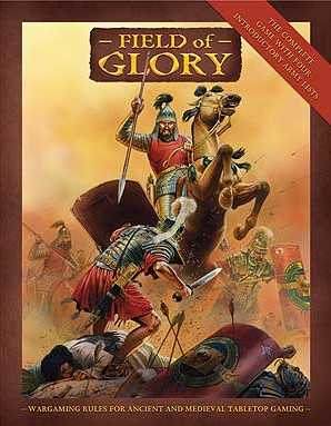 Field of Glory : Wargaming Rules for Ancient and Medieval Tabletop Gaming