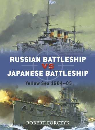 Russian Battleship vs Japanese Battleship: Yellow Sea 1904-05
