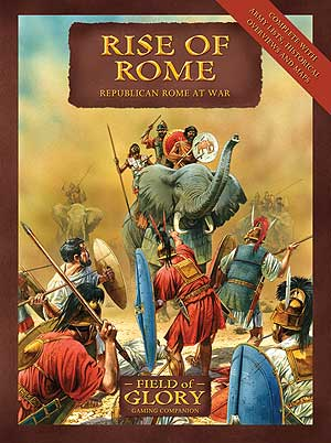 Field of Glory Companion 1: Rise of Rome - Republican Rome at War