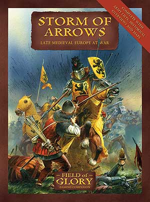 Field of Glory Companion 2: Storm of Arrows - Late Medieval Europe at War