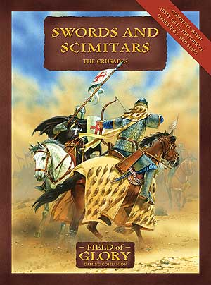 Field of Glory Companion 4: Sword and Scimitars - The Crusades