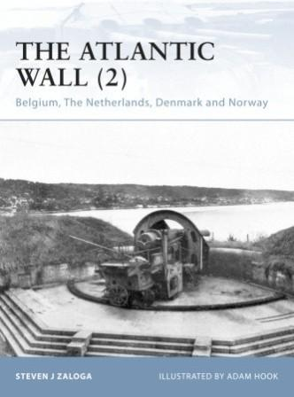 The Atlantic Wall (2) Belgium, The Netherlands, Denmark and Norway