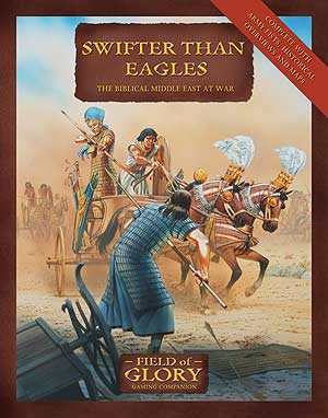 Field of Glory Companion 9: Swifter Than Eagles - The Biblical Middle East at War