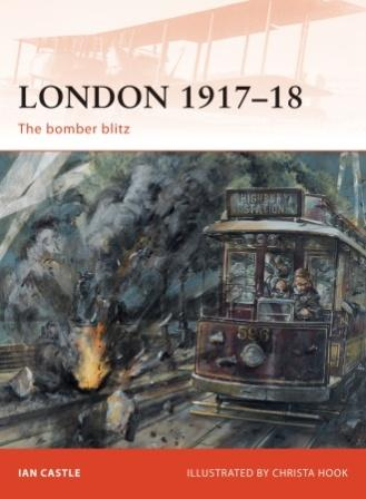 London 1917-18: The Bomber Bltz