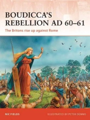 Boudicca's Rebellion AD 60-61