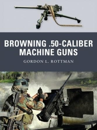 Browning .50-caliber Machine Gun