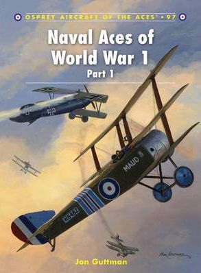 Naval Aces of World War 1 Part 1