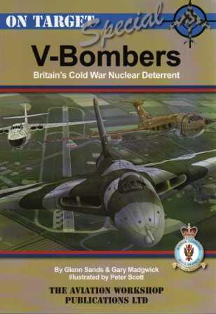 V-Bombers: Britain's Cold War Nuclear Deterrent