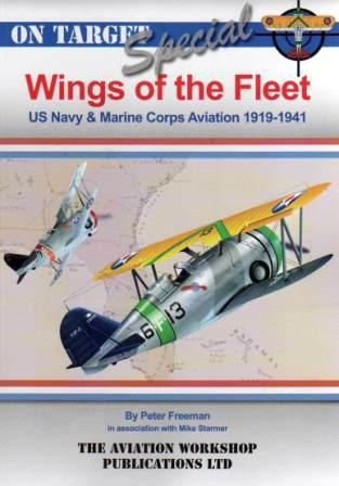 Wings of the Fleet: US Navy & Marine Corps Aviation 1919-1941