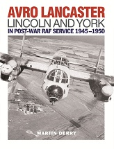 Avro Lancaster Lincoln and York in Post-war RAF Service 1945-1950