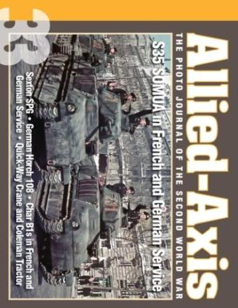 Allied-Axis - The Photo Journal of the Second World War: Issue 33