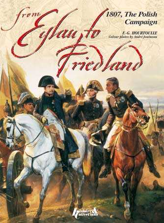 1807, From Eylau to Friedland, The Polish Campaign
