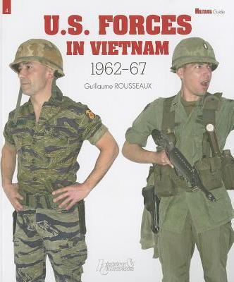 U.S. Forces in Vietnam - 1962-1967