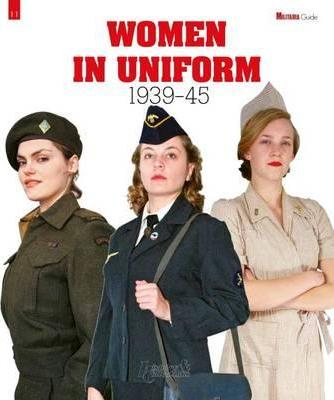 Women in Uniform - 1939-45