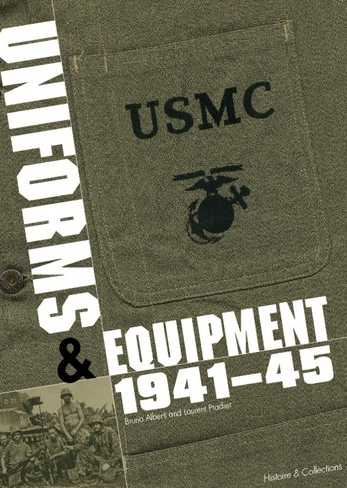 Marine Corps Uniforms & Equipment 1941-45