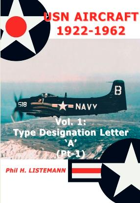 USN Aircraft 1922-1962 Vol.1: Type Designation Letter 'A' (Pt-1)